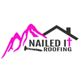 Nailed It Roofing LLC