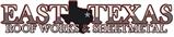 East Texas Roof Works & Sheet Metal LLC.