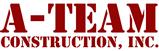 A-Team Construction, Inc