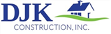 DJK Construction, Inc.