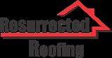 Resurrected Roofing