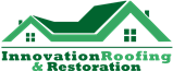 Innovation Roofing & Restoration, LLC