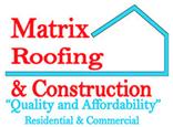 Matrix Roofing & Construction