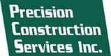 Precision Construction Services Inc