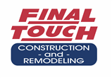 Final Touch Construction and Remodeling INC