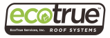 EcoTrue Roof Systems