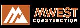 MWest Construction, LLC